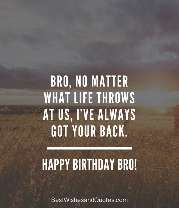 Happy Birthday Brother: 41 Unique ways to Say Happy Birthday Bro!