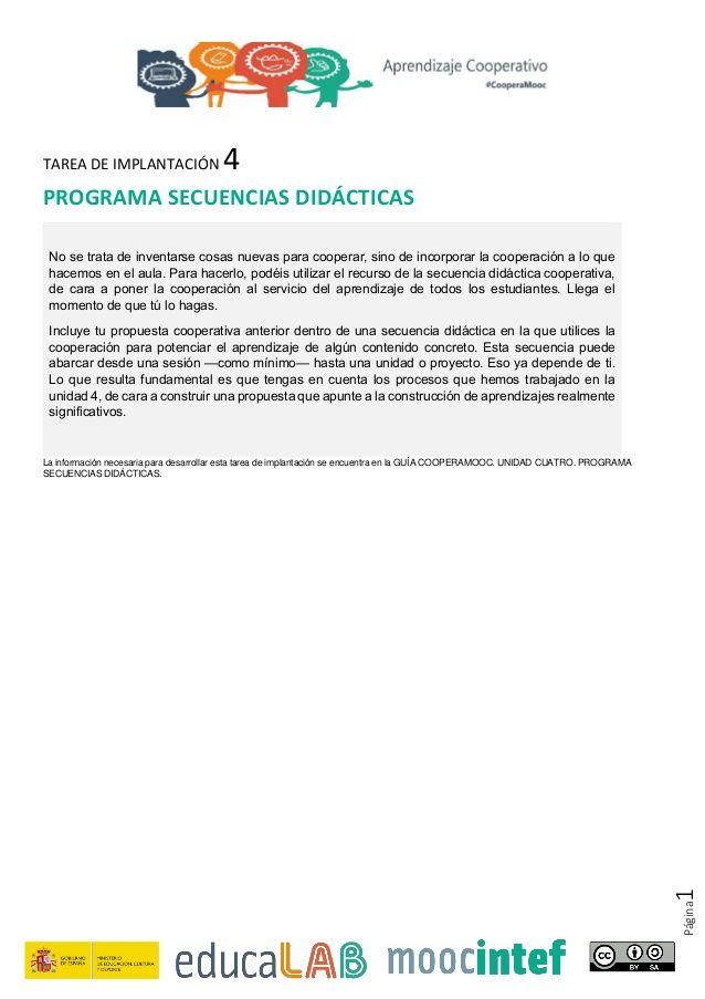 Página1 TAREA DE IMPLANTACIÓN 4 PROGRAMA SECUENCIAS DIDÁCTICAS No se trata de inventarse cosas nuevas para cooperar, sino ...