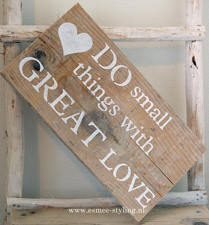 'Do small things with great love' wooden craft idea.