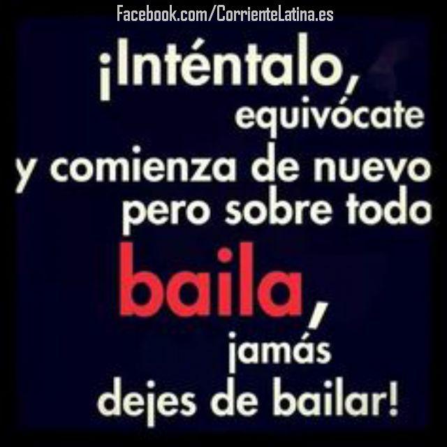 ¡Baila, jamás dejes de bailar! #Bailar #Dance ·bailando   Síguenos https://www.facebook.com/corrientelatina.es