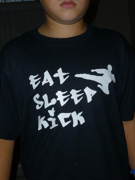 Karate Taekwondo shirt Eat Sleep Kick by OodlesDecals on Etsy, $13.00