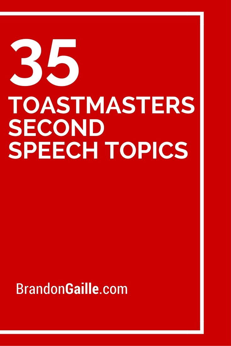 toastmaster speech Competent communicator: the first 10 toastmaster speeches the competent communicator is the first public speaking certification offered by toastmasters.
