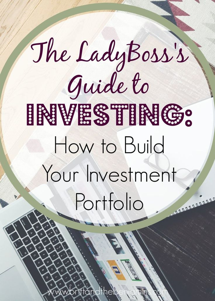 the ladyboss's guide to investing how to build your