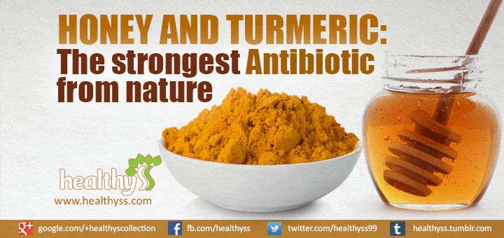 Turmeric and Honey - The Strongest Antibiotic from Nature