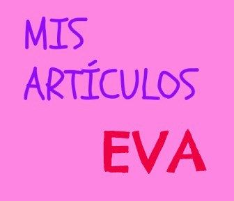 """""""EVA"""" es un pequeño homenaje a una mujer valiente, a mi amiga y vecina Eva. Felicidades guapa. Y a seguir cumpliendo."""