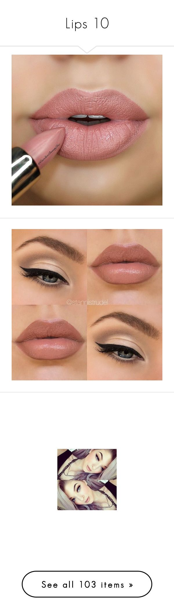 """Lips 10"" by o-hugsandkisses-x ❤ liked on Polyvore featuring beauty products, makeup, lip makeup, lipstick, lips, beauty, nude pink lipstick, pink lipstick, lips makeup and nude lipstick"