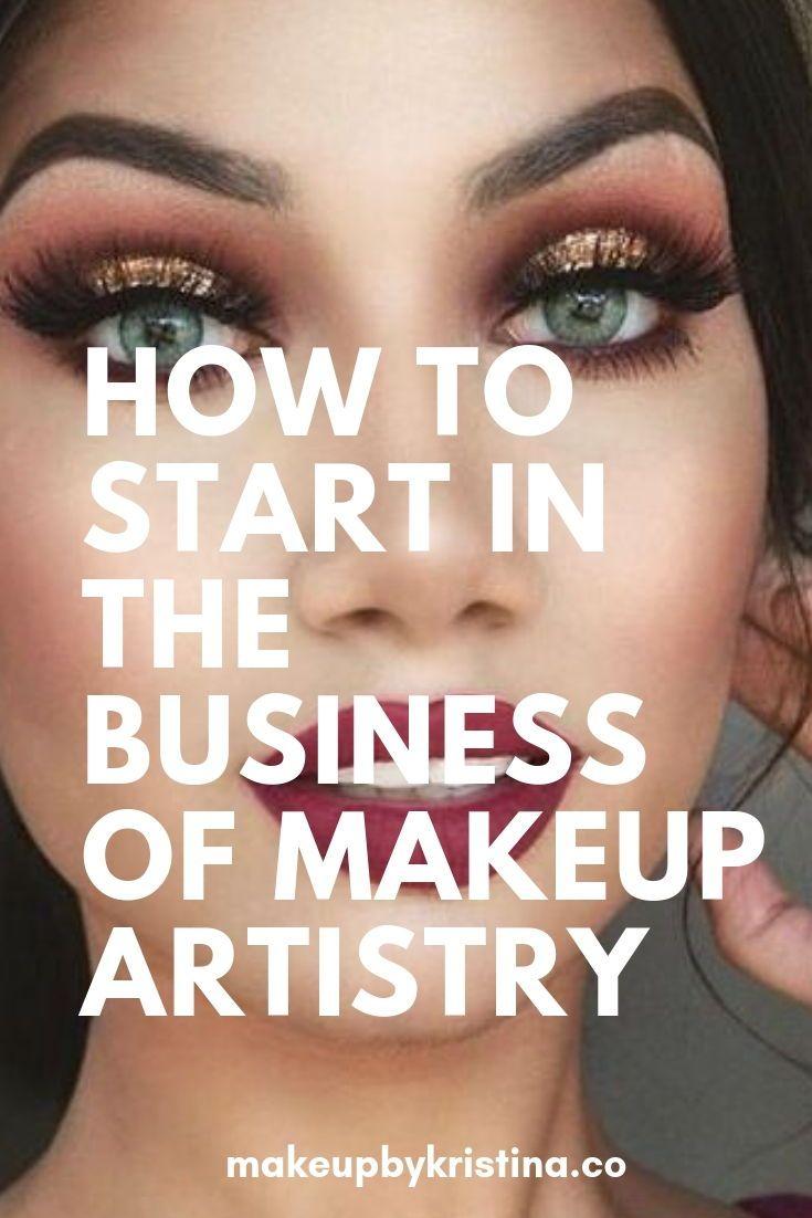 How To Start In The Business Of Makeup Artistry Makeup Cosmetics Makeupartist Beauty Beautyboss Becoming A Makeup Artist Makeup Lessons Makeup Training