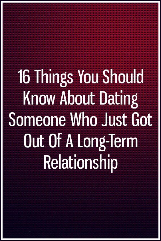 Dating someone who had a long term relationship