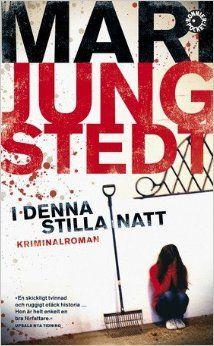 I denna stilla natt / Mari Jungstedt