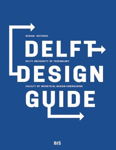 33 best systems design thinking images on pinterest design delft design guide the delft design guide presents an overview of design models approaches and methods used in the bachelor and master curriculum at the fandeluxe Gallery