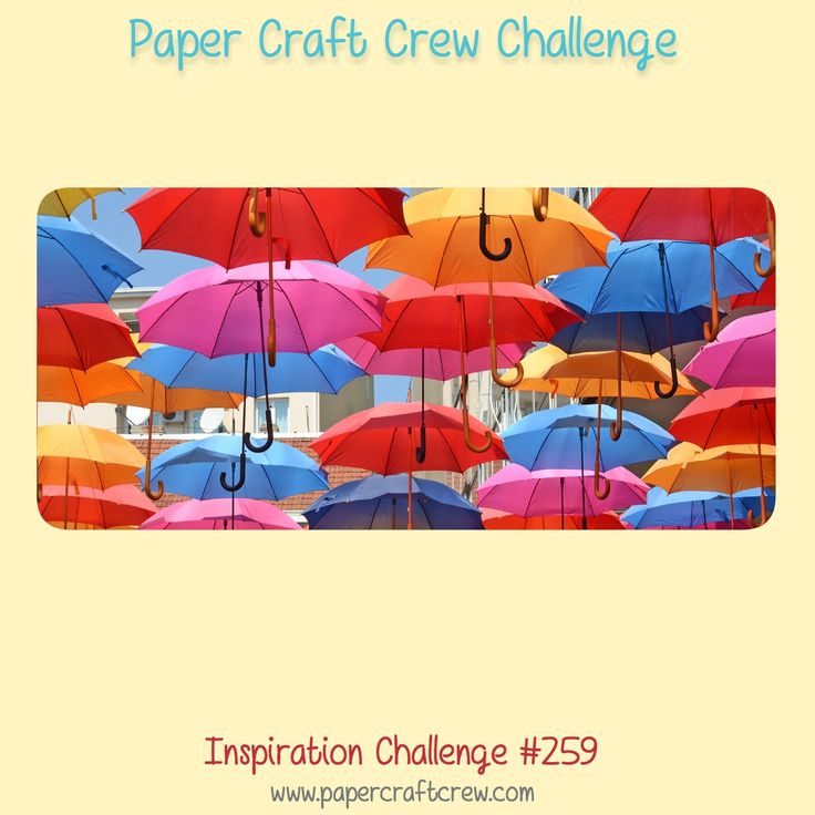 Paper Craft Crew Inspirational Challenge 259