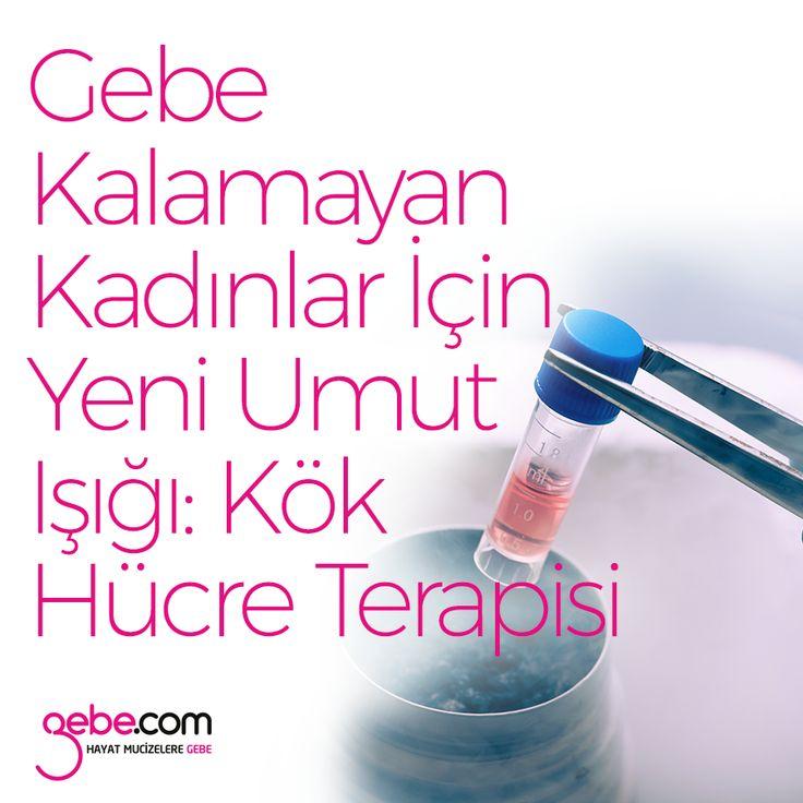 Kök hücre terapisi gebe kalamayan kadınlar için umut ışığı oldu! #gebecom #gebeonline #hamile #pregnant #bebek #baby #mother #anne ▶️goo.gl/hXmoCG