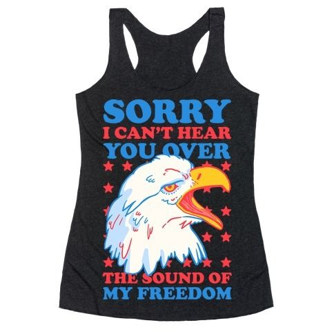 """This funny fourth of july shirt is perfect for your independence day bbq and beers, true patriots and merica lovers will love this because """"sorry I can't hear you over the sound of my freedom."""" This usa shirt is great for fans of merica memes, merica jokes, usa jokes and patriotic shirts."""