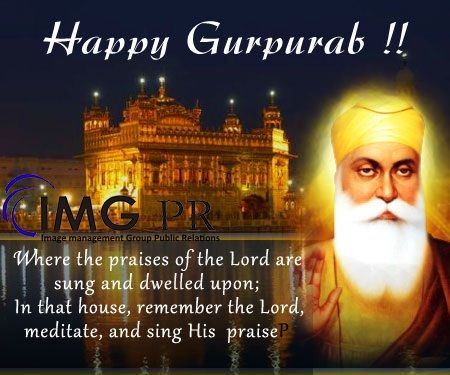 May Waheguru shower his blessings on you and may this auspicious occasion of Gurupurab bring peace, joy, and prosperity into your life. Happy Gurupurab!  #HappyGurupurab #Waheguru #GuruNanakJayanti #GuruNanak #imgpr #publicrelations #chandigarh