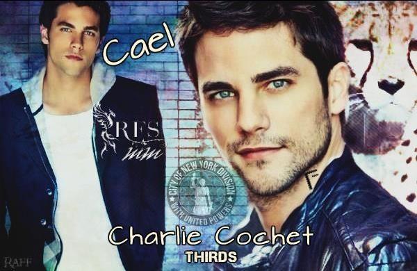 Cael - Charlie Cochet  - THIRDS