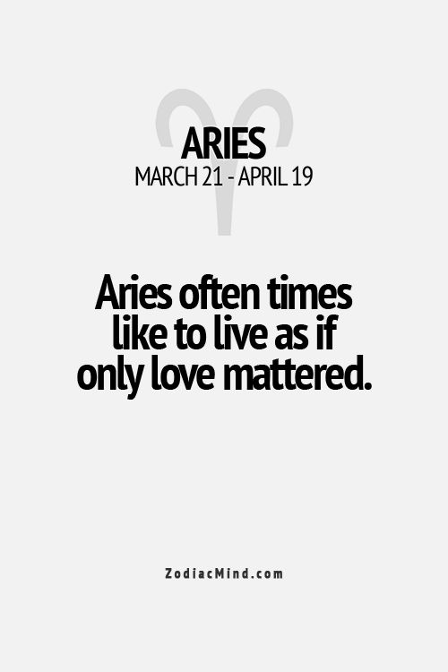 Well, it really is the only thing that matters....and that's why I'm an Aries!