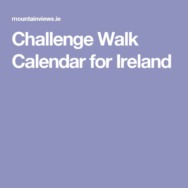Challenge Walk Calendar for Ireland