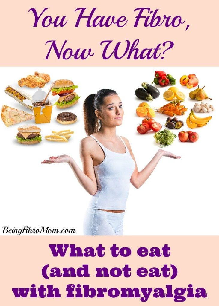 You Have Fibro, Now What? What to Eat (and not eat)#fibromyalgia