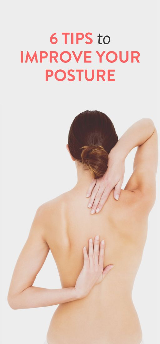 6 tips to improve your posture .ambassador