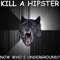 Hipster Meme, Insanity Wolf.
