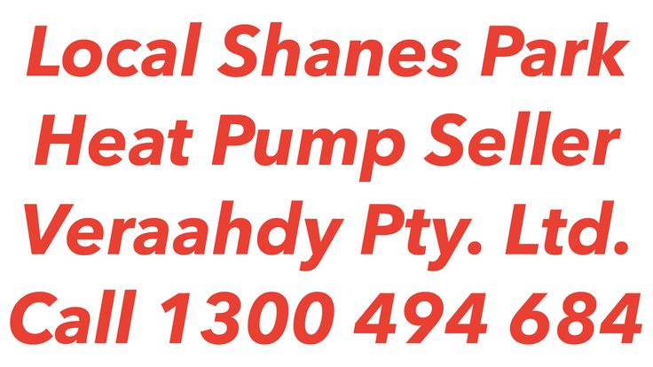 Heat Pumps Shanes Park
