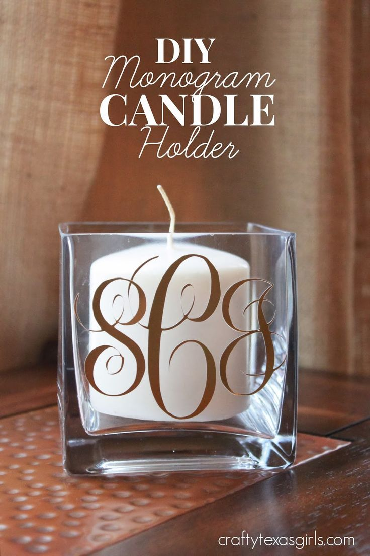 Great Silhouette Cameo Project--  DIY Monogram Candle Holder #silhouette #monogram #monogramfont