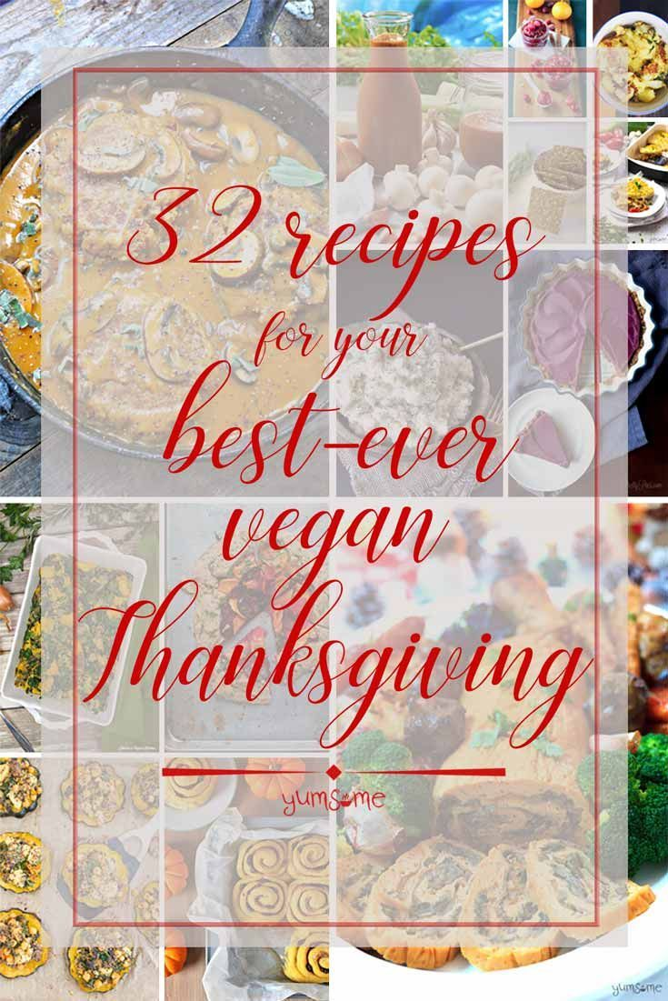 Whether you're making a vegan Thanksgiving meal, or will be a guest at someone else's, here are 32 recipes for your best-ever vegan Thanksgiving! | yumsome.com via @yums0me