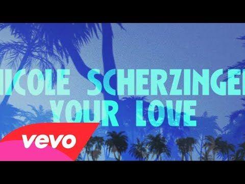 Nouveau tube de Nicole Scherzinger <3 Your love...D