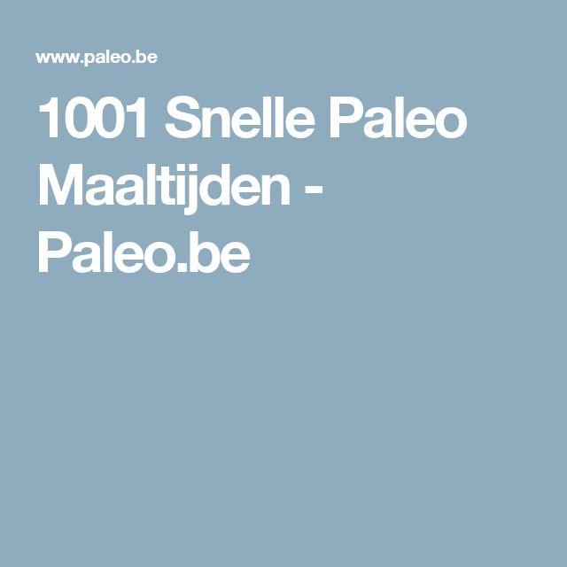 1001 Snelle Paleo Maaltijden - Paleo.be