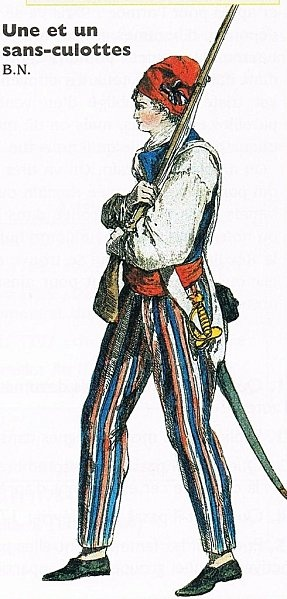 Sans Culotte. These people were radical left wing partisans of the lower classes and typically wore the red cap of liberty, the carmagnole and pantaloons as their uniform.