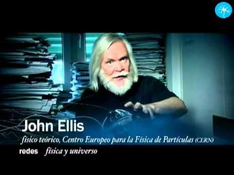 Física de partículas - Más allá del átomo CERN LHC John Ellis Bosón de Higgs - YouTube