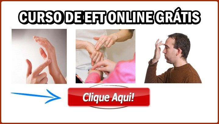 Curso EFT Grátis Online: 100% Gratuito  Veja Como Funciona!