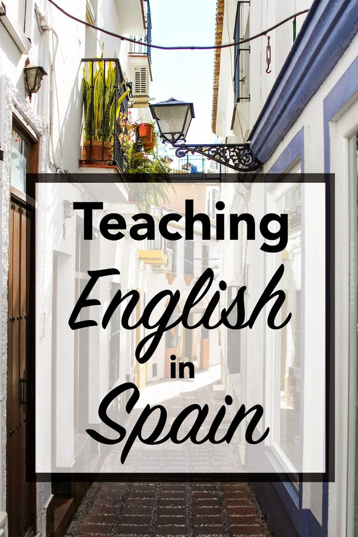 How to teach English in Spain, and what to do once you arrive