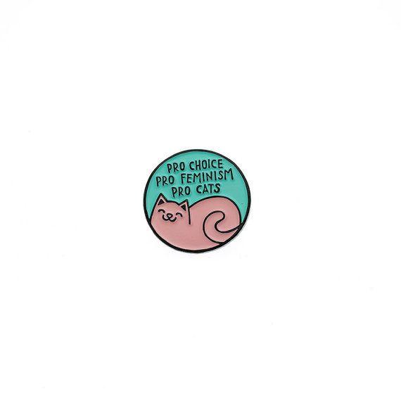 pro choice. pro feminism. Pro Cats Enamel lapel Pin by Punkypins. feminist. pastel. cute. $8.70
