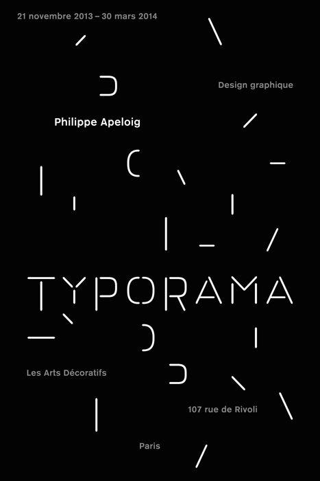 """Philippe Apeloig, 2013 Affiche pour le """"Typorama"""", Les Arts décoratifs à Paris"""