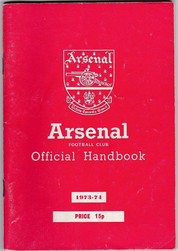 Arsenal Football Club Official Handbook, 1973/74 season #arsenal #football #soccer #1970s