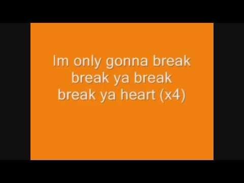 Break Your Heart by Taio Cruz