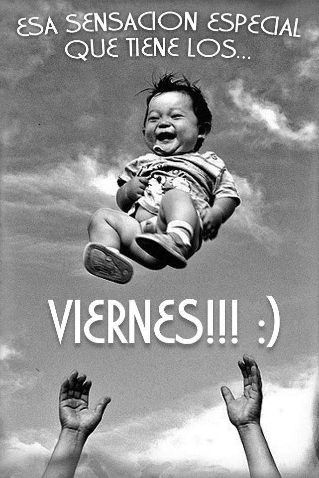Sin darnos cuenta ¡¡ya es #viernes!! Último empujoncito de la semana, amig@s ;)