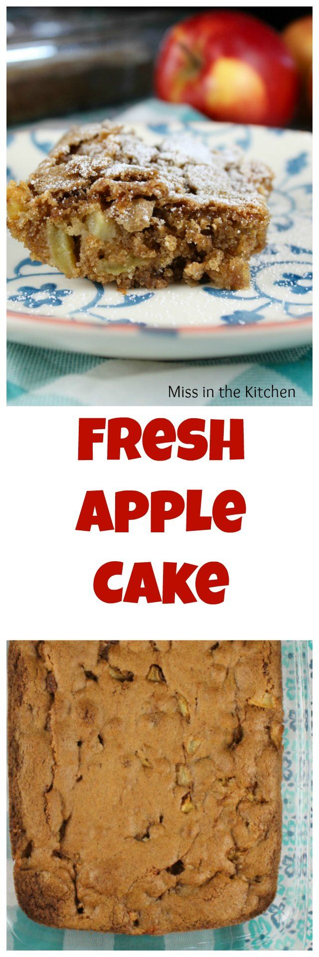 Fresh Apple Cake Recipe is a family favorite dessert with fresh apples and cinnamon. From MissintheKitchen.com