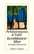 Christian Schünemann,  Schünemann & Volic, Jelena Volic  |  Kornblumenblau  | …