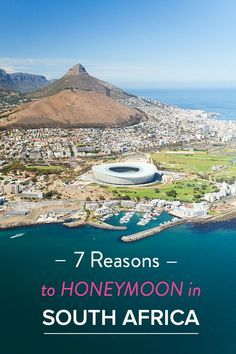 7 Reasons to Honeymoon in South Africa