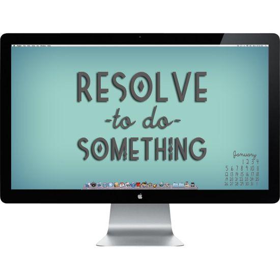 Resolve to do Something January 2014 Desktop Wallpaper