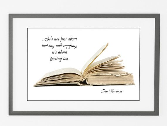 Old book wall art, Wall decor, inspirational quotes poster with statements by Paul Cezanne, minimalist photography, wall quote