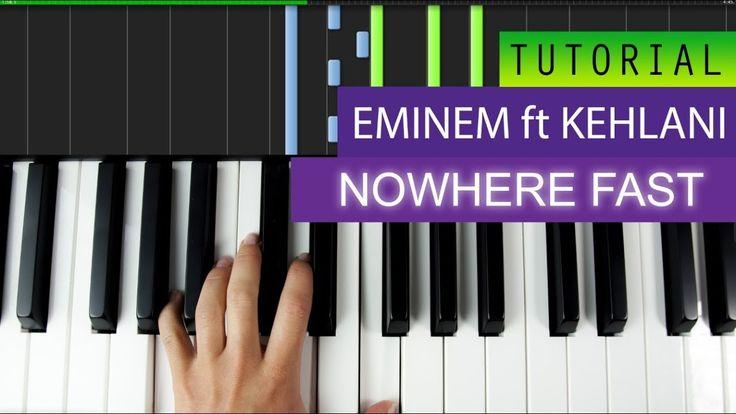 Eminem - Nowhere Fast (feat. Kehlani) - Piano Tutorial + MIDI