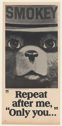 """1977 Smokey the Bear Repeat After Me """"Only You ..."""" Ad"""