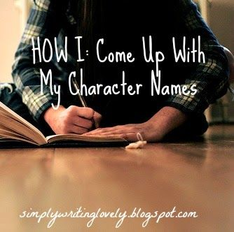 Simply Writing Lovely : HOW I: Come Up With My Character Names