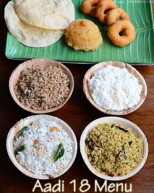 18-aadi-perukku : Sakkarai pongal , medhu vadai, Thenga sadam (coconut rice), Puliyodharai (puliyogare), Ellu sadam (sesame rice) and Thayir sadam