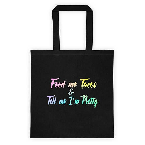 Featured is a unicorn ombre Feed Me Tacos & Tell Me Im Pretty saying printed on both the front and back. It is everything you never knew you wanted. This cotton canvas tote bag is both stylish and practical.  REASONS TO BUY: • This humorous gift is a fun gift for someone you know • Use as a grocery bag, bring you books back from the library, carry around your essentials, and so much more • Makes a great conversation piece • Use as a stocking stuffer or white elephant gift at work • Keep it…