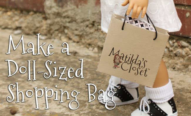 Make a paper shopping bag for your 18-inch doll! Free downloadable template and tutorial from Matilda Jo Originals.