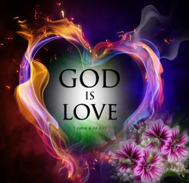 God IS love ♡